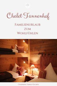 Chalet Tannenhof, Familienurlaub zum Wohlfühlen