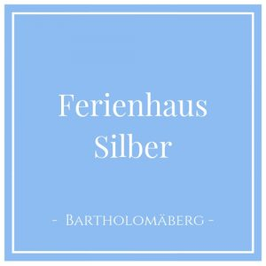 Ferienhaus Silber, Bartholomäberg, Montafon, Österreich