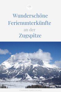 Wunderschöne Ferienunterkünfte an der Zugspitze, Charming Family Escapes