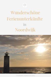Wunderschöne Ferienunterkünfte in Noordwijk, Charming Family Escapes