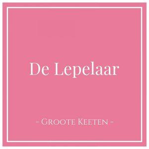 De Lepelaar, Groote Keeten, Holland