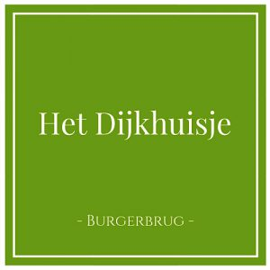 Het Dijkhuisje, Burgerbrug, Holland