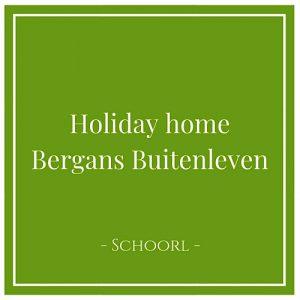 Holiday home Bergans Buitenleven, Schoorl, Holland