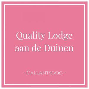 Quality Lodge aan de Duinen, Callantsoog, Holland