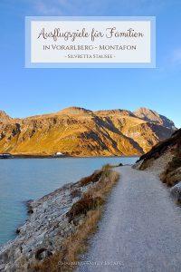 Ausflugsziele für Familien - Silvretta Stausee Wanderweg