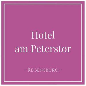 Hotel am Peterstor, Regensburg, Deutschland