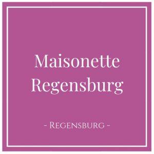 Maisonette Regensburg, Regensburg, Deutschland