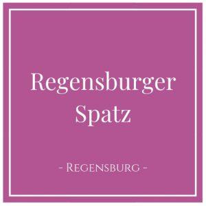 Regensburger Spatz, Regensburg, Deutschland