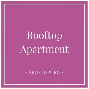 Rooftop Apartment, Regensburg, Deutschland