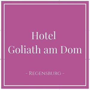 Hotel Goliath am Dom, Regensburg, Deutschland