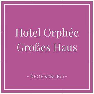 Hotel Orphée - Großes Haus, Regensburg, Deutschland