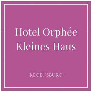 Hotel Orphée - Kleines Haus, Regensburg, Deutschland