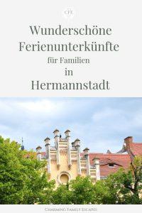 Wunderschöne Ferienunterkünfte für Familien in Hermannstadt, Sibiu, Siebenbürgen, Rumänien