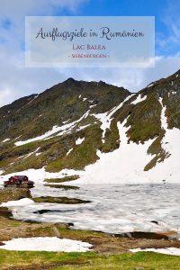 Ausflugsziele in Rumänien - Lac Balea