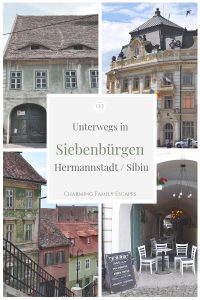 Siebenbürgen, Hermannstadt-Sibiu auf Charming Family Escapes