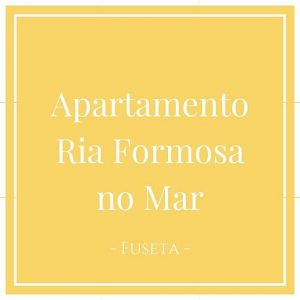 Apartamento Ria Formosa no Mar, Fuseta, Algarve, Portugal auf Charming Family Escapes