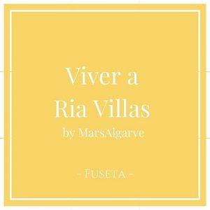 Viver a Ria Villas by MarsAlgarve, Fuzeta, Algarve, Portugal auf Charming Family Escapes