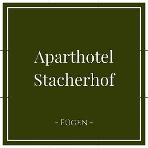 Aparthotel Stacherhof, Fügen, Zillertal, Österreich auf Charming Family Escapes