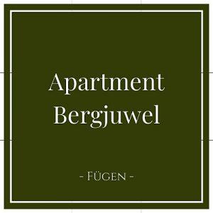 Apartment Bergjuwel, Fügen, Zillertal, Österreich auf Charming Family Escapes