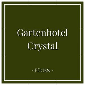 Gartenhotel Crystal, Fügen, Zillertal, Österreich auf Charming Family Escapes