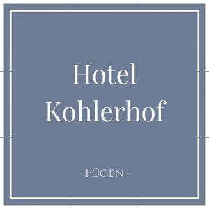 Hotel Kohlerhof, Fügen, Zillertal auf Charming Family Escapes