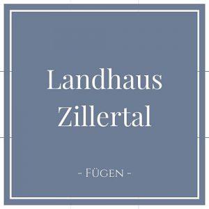 Landhaus Zillertal, Fügen, Zillertal auf Charming Family Escapes