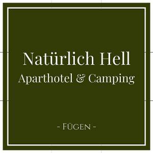 Natürlich Hell, Aparthotel und Camping, Fügen, Zillertal, Österreich auf Charming Family Escapes