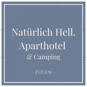 Natürlich Hell. Aparthotel & Camping, Fügen, Zillertal auf Charming Family Escapes
