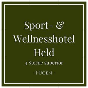 Sport- und Wellnesshotel Held, Fügen, Zillertal, Österreich auf Charming Family Escapes