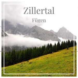 Zillertal, Fügen, Österreich auf CharmingFamilyEscapes