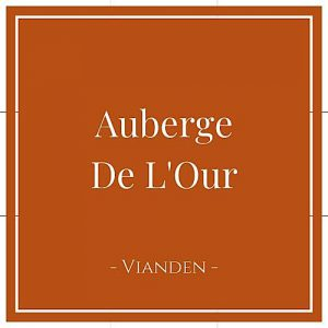 Auberge De L'Our, Vianden, Luxemburg, auf Charming Family Escapes