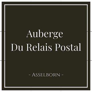 Auberge Du Relais Postal, Asselborn, Luxemburg, auf Charming Family Escapes Luxemburg