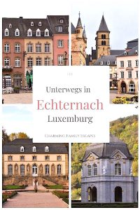Echternach, Luxemburg auf Charming Family Escapes