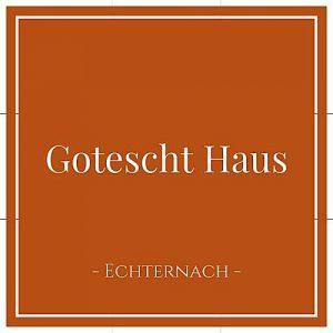 Gotescht Haus, Echternach, Luxemburg, auf Charming Family Escapes