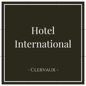 Hotel International, Clervaux, Luxemburg, auf Charming Family Escapes