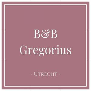 B&B Gregorius, Utrecht, Holland, auf Charming Family Escapes