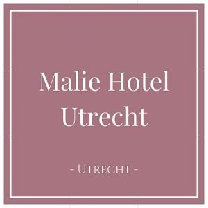 Malie Hotel Utrecht, Utrecht, Holland, auf Charming Family Escapes