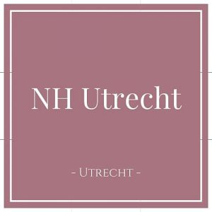 NH Utrecht, Utrecht, Holland, auf Charming Family Escapes