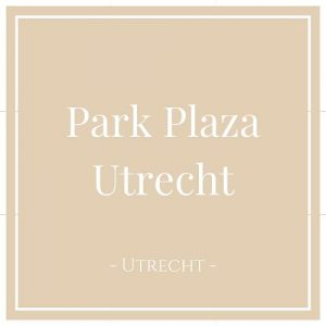 Park Plaza, Utrecht, Holland, auf Charming Family Escapes