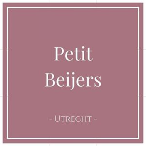 Petit Beijers, Utrecht, Holland, auf Charming Family Escapes