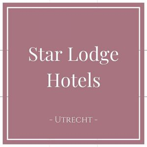 Star Lodge Hotels, Utrecht, Holland, auf Charming Family Escapes