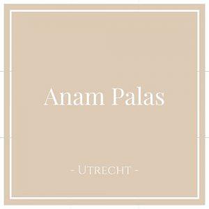Anam Palas, Utrecht, Niederlande
