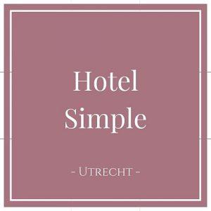 Hotel Simple, Utrecht, Niederlande