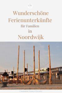 Wunderschöne Ferienunterkünfte für Familien in Noordwijk, Charming Family Escapes