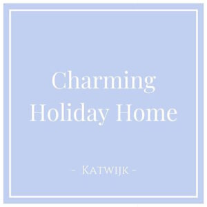 Charming Holiday Home in Katwijk, Charming Family Escapes