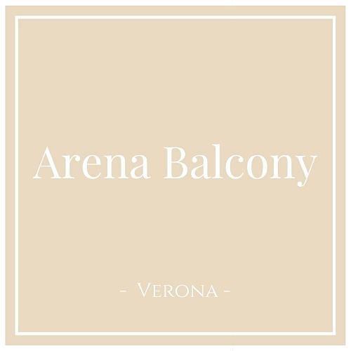 Arena Balcony, Verona, auf Charming Family Escapes