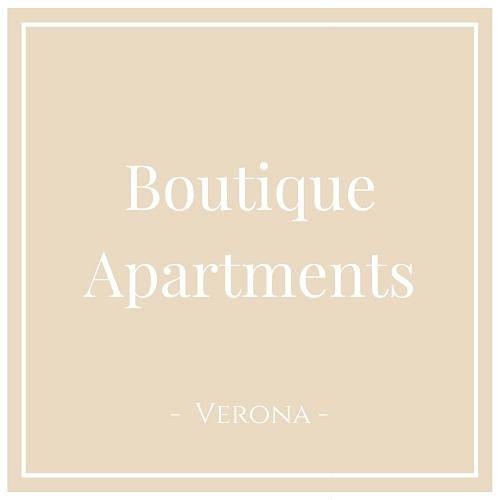 Boutique Apartments Verona, Verona, auf Charming Family Escapes