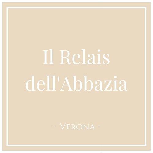 Il Relais dell'Abbazia, Verona, auf Charming Family Escapes