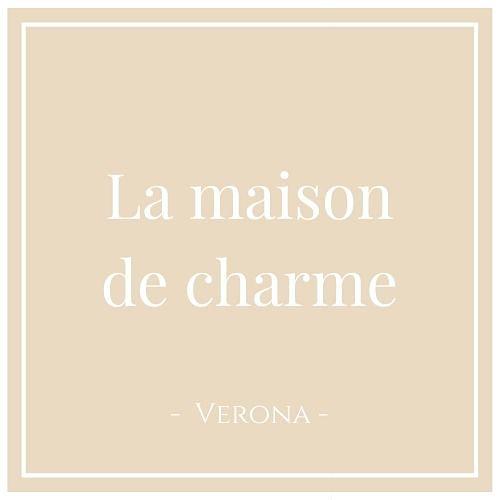 La maison de charme, Verona, auf Charming Family Escapes