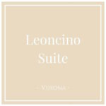 Leoncino Suite, Verona, on Charming Family Escapes
